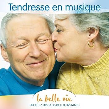 La Belle Vie (Tendresse en Musique)