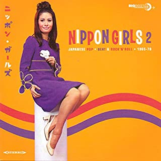 Nippon Girls 2: Japanese Pop 1965-70 / Various