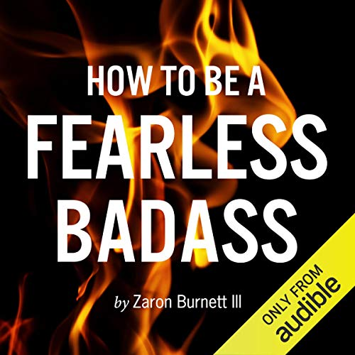 How to Be a Fearless Badass audiobook cover art