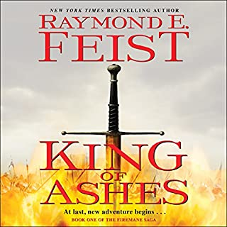 King of Ashes     The Firemane Saga, Book One              Auteur(s):                                                                                                                                 Raymond E. Feist                               Narrateur(s):                                                                                                                                 David Thorpe                      Durée: 18 h et 42 min     14 évaluations     Au global 4,6