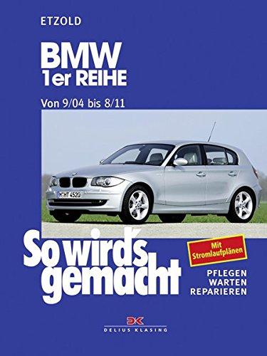 BMW 1er Reihe 9/04-8/11: So wird\'s gemacht - Band 139