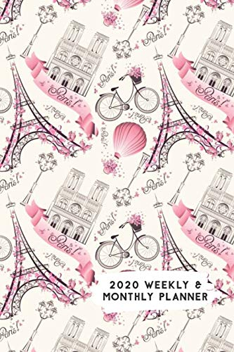 2020 Weekly & Monthly Planner: Paris in Pink Themed Calendar & Journal