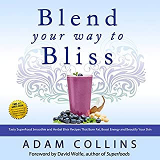 Blend Your Way to Bliss audiobook cover art