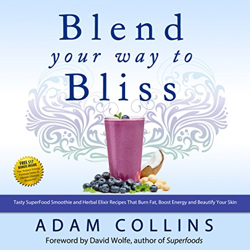 Blend Your Way to Bliss cover art