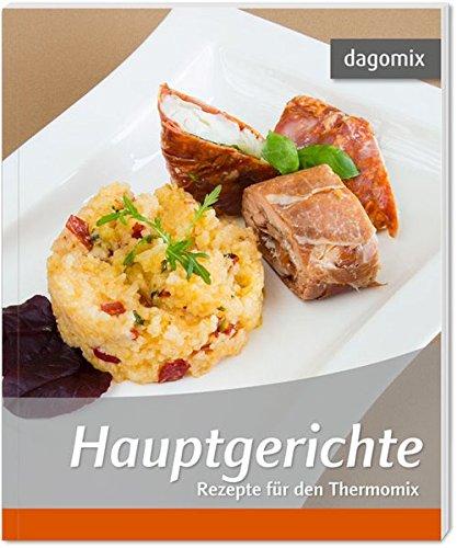 Hauptgerichte Rezepte für den Thermomix