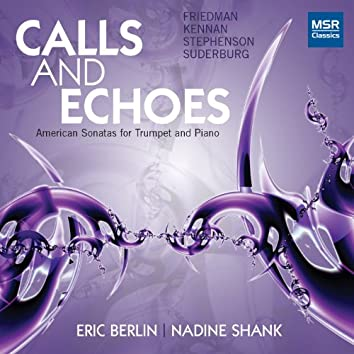 Calls and Echoes - American Sonatas for Trumpet and Piano
