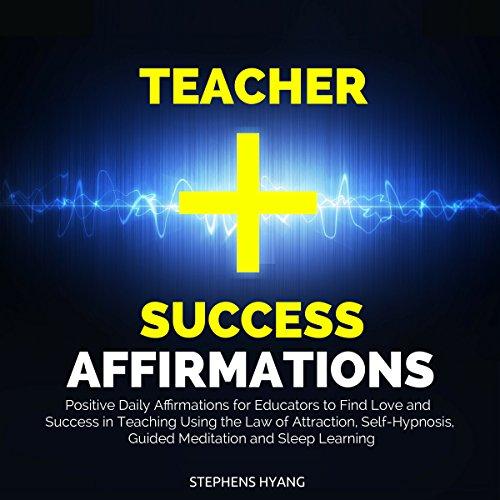 Teacher Success Affirmations cover art