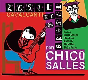 Rosil Do Brasil Por Chico Salles