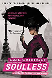 Soulless (Parasol Protectorate #1) by Gail Carriger