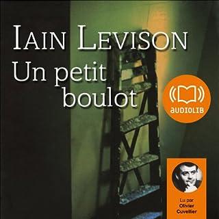 Un petit boulot                    De :                                                                                                                                 Iain Levison                               Lu par :                                                                                                                                 Olivier Cuvellier                      Durée : 5 h et 18 min     11 notations     Global 3,9
