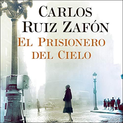 El Prisionero del Cielo [The Prisoner of Heaven] audiobook cover art