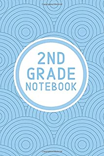 2nd Grade Notebook: Elementary Student's Basic Lined Notebook Journal for School   6x9 120 Pages for Notes Writing Spellin...