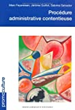 Procedure administrative et contentieuse