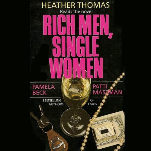 Rich Men, Single Women audiobook cover art
