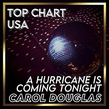 A Hurricane Is Coming Tonight (Billboard Hot 100 - No 81)
