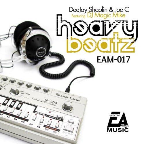 Deejay Shaolin, Joe C. feat. D.J. Magic Mike feat. D.J. Magic Mike