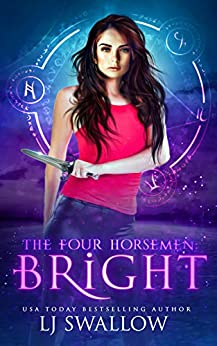 The Four Horsemen: Bright by [LJ Swallow]