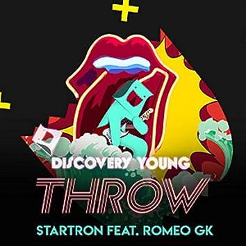 Throw (feat. Romeo GK)