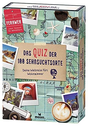 moses. Fernweh – Das Quiz der 100 Sehnsuchtsorte, Deine Weltreise fürs Wohnzimmer, Ein Quiz Spiel für Erwachsene