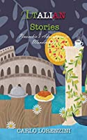 Italian Stories: Delightful Traditional Stories (Delightful Traditional Stories Collection)