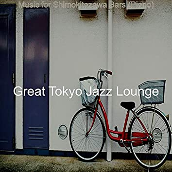 Music for Shimokitazawa Bars (Piano)
