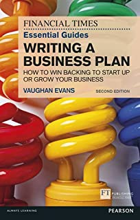 The FT Essential Guide to Writing a Business Plan (Financial Times Guides)