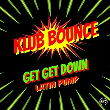 Get Get Down (Latin Pump)