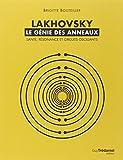 Lakhovsky, le génie des anneaux - Santé, Résonance et Circuits oscillants