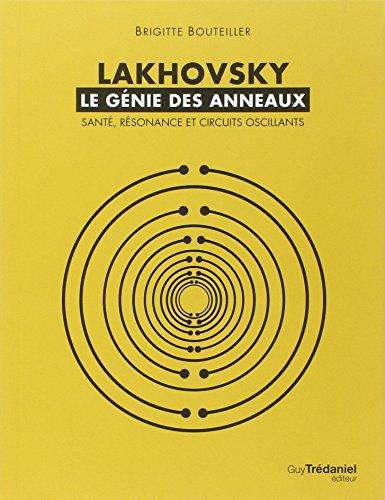 Lakhovsky, le génie des anneaux