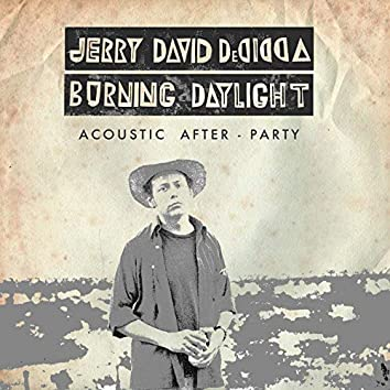Burning Daylight (Acoustic After-Party Version)