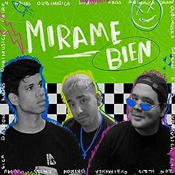 Mirame Bien (feat. Oubimusica & Dairon)