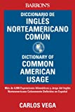Diccionario de Ingles Norteamericano Comun/Dictionary Of Common American English