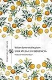 Una villa en Florencia: 10 (Pequeños Placeres)