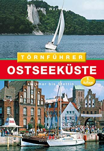 Törnführer Ostseeküste 2: Wismar bis Stettin