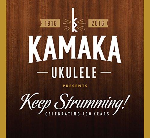 Price comparison product image Kamaka Ukulele Presents Keep Strumming / Var