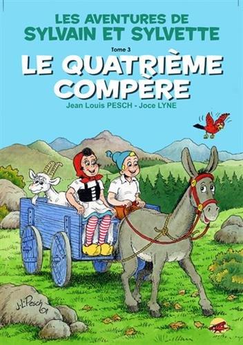 Sylvain et Sylvette, Tome 3 : Le quatrième compère
