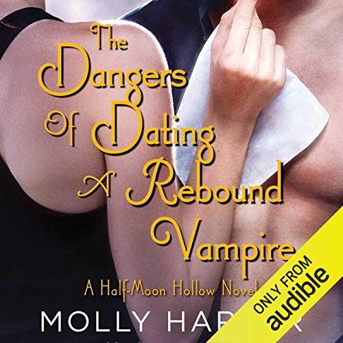 Page de couverture de The Dangers of Dating a Rebound Vampire