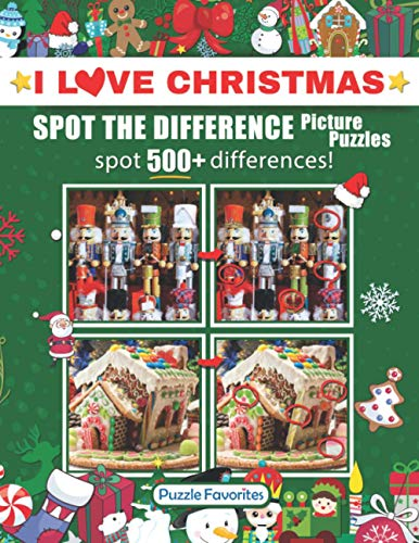 Spot the Difference 'I Love Christmas' Picture Puzzles: Activity Book Featuring Christmas and Holiday Pictures in Fun Spot the Difference Puzzle Games to Challenge Your Brain!