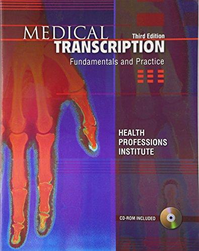 Medical Transcription: Fundamentals & Practice