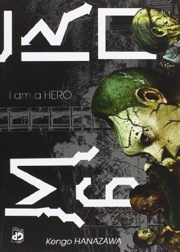 I am a hero (Vol. 6)