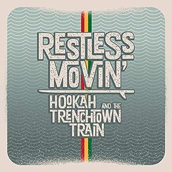 Restless Movin'