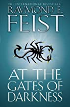 At the Gates of Darkness (The Riftwar Cycle: The Demonwar Saga Book 2, Book 26) by Raymond E. Feist (3-Mar-2011) Paperback