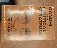 Gandhi As a Political Strategist: With Essays on Ethics and Politics (Extending horizons books) 0875580920 Book Cover