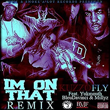 Im On That Remix