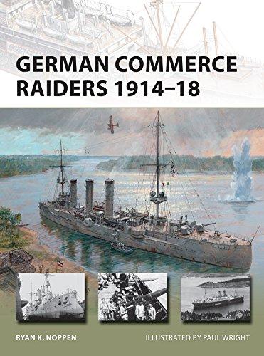 German Commerce Raiders 1914–18 (New Vanguard Book 228) (English Edition) eBook: Noppen, Ryan K., Wright, Paul: Amazon.es: Tienda Kindle