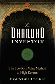 The Dhandho Investor: The Low–Risk Value Method to High Returns