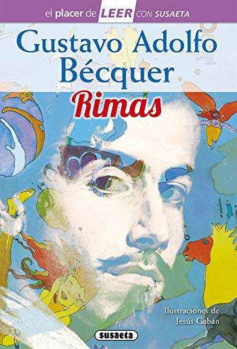 Gustavo Adolfo Bécquer, rimas (El placer de LEER con Susaeta - nivel 4)