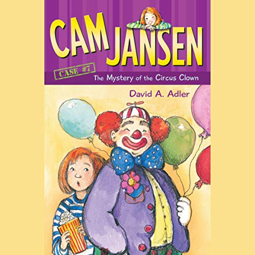 Cam Jansen: The Mystery of the Circus Clown audiobook cover art