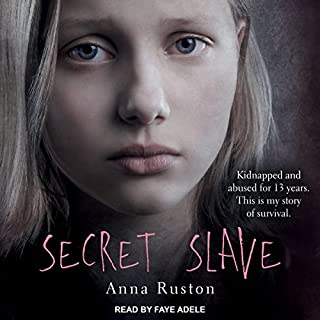 Secret Slave                   By:                                                                                                                                 Anna Ruston                               Narrated by:                                                                                                                                 Faye Adele                      Length: 7 hrs and 53 mins     109 ratings     Overall 4.4