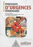 Protocoles d'urgences vétérinaires - Manuel Pratique